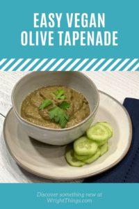 easy vegan olive tapenade made in Vitamix