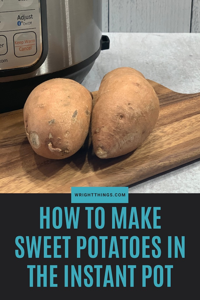 how to make sweet potatoes in the instant pot