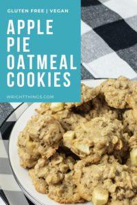 gluten free apple pie oatmeal cookies
