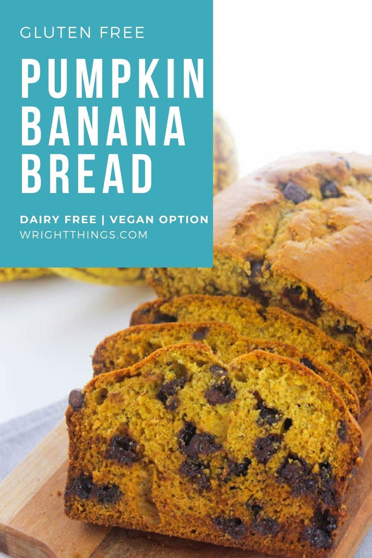 gluten free dairy free pumpkin banana bread