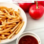home made ketchup and fries