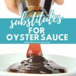 oyster sauce substitue pinterest pin